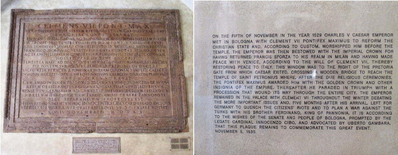 Plaque erected in the courtyard of the Palazzo d'Accursio to commemorate the coronation of Charles V by pope Clement VII and a translation of the original Latin.